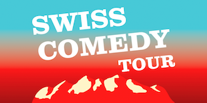 Stand Up Swiss Comedy Tour